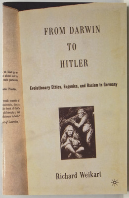 From Darwin to Hitler  Evolutionary Ethics, Eugenics, and Racism in Germany