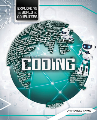 Exploring The World of Computers: Coding