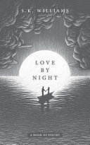 Love by Night - Poetry