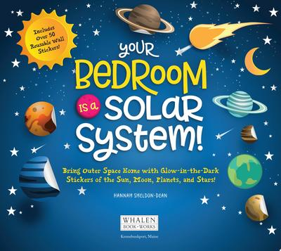 Your Bedroom Is a Solar System! - Bring Outer Space Home with Reusable, Glow-In-the-Dark (BPA-free!) Stickers of the Sun, Moon, Planets, and Stars!