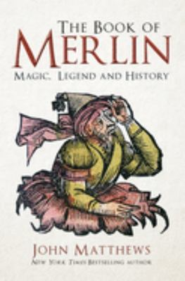 The  Legend and History Book of Merlin: Magic