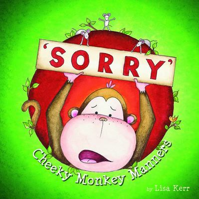 Sorry (Cheeky Monkey Manners)