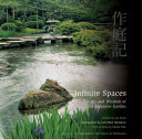 Infinite Spaces - The Art and Wisdom of the Japanese Garden