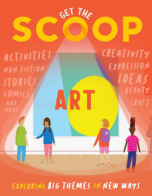 Get the Scoop: Art (#2 Curious Kids)