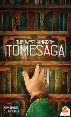 Tomesaga of the West Kingdom