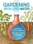 Gardening With Less Water: Use Up To 90% Less Water