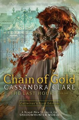 Chain of Gold (#1 The Last Hours)