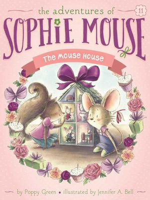 The Mouse House (Sophie Mouse #11)