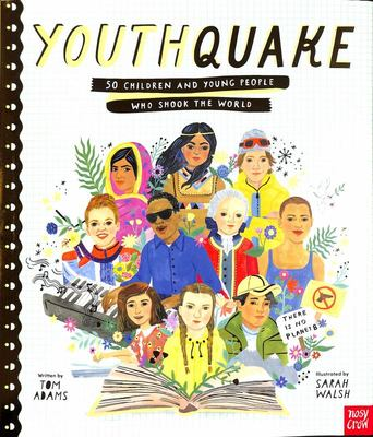 Youthquake: 50 Children and Young People Who Shook The World