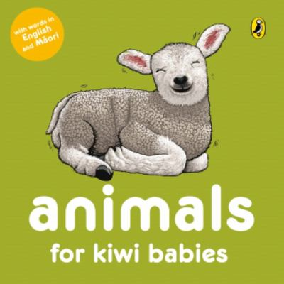 Animals for Kiwi Babies (Maori/English Board Book)