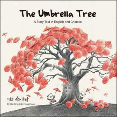 Umbrella Tree: A Story Told in English and Chinese