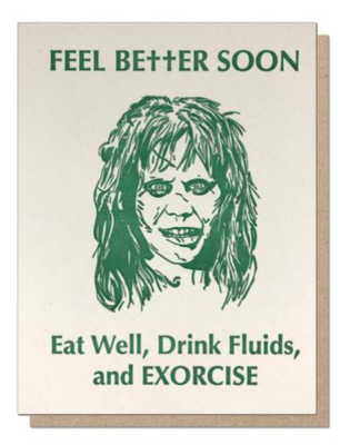 Feel Better Soon and Exorcise Letterpress Greeting Card