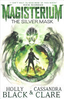 The Silver Mask (#4 Magisterium)