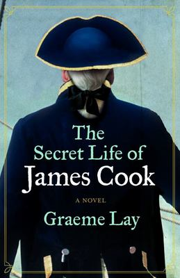 The Secret Life of James Cook: A Novel