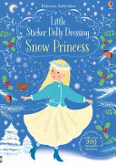 Snow Princess (Little Sticker Dolly Dressing)