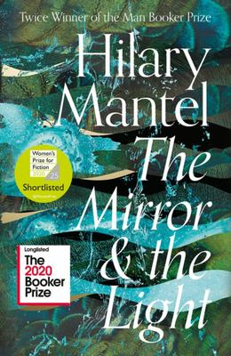 The Mirror and the Light (#3 Thomas Cromwell)