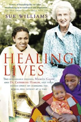 Healing Lives: Mamitu Gashe and Dr. Catherine Hamlin