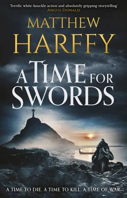 A Time for Swords (A Time for Swords #1)
