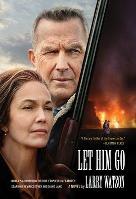 Let Him Go - A Novel