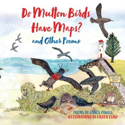 Do Mutton Birds Have Maps And Other Poems