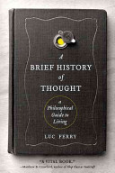 Brief History of Thought: Philosophical