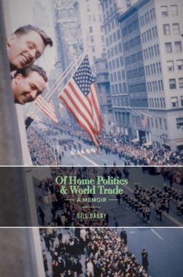 Of Home Politics and World Trade