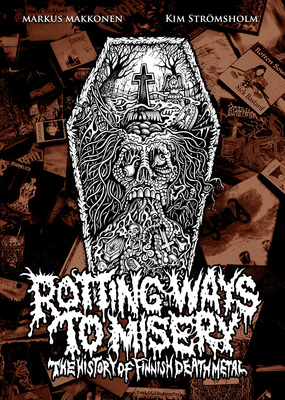 Rotting Ways To Misery: History Of Finnish Death Metal