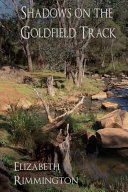 Shadows on the Goldfield Track (Book 2)