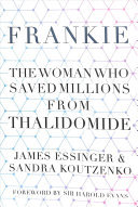 Frankie - How One Woman Saved a Nation from Thalimodide