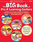 BIG BOOK OF PRE-K LEARNING CENTRES
