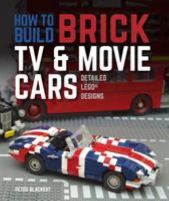 How to Build Brick TV and Movie Cars - Detailed LEGO Designs