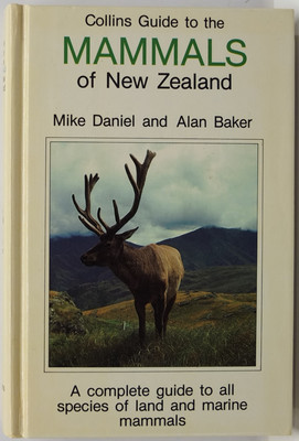Collins Guide to the Mammals Of New Zealand