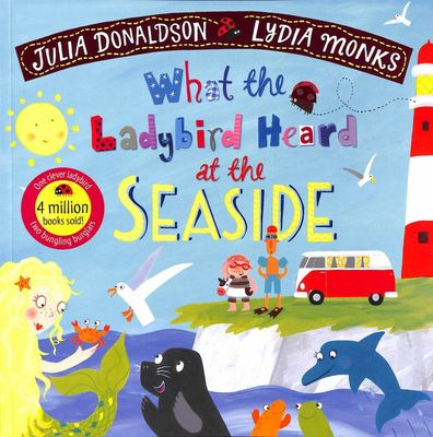 What the Ladybird Heard at the Seaside (pb)