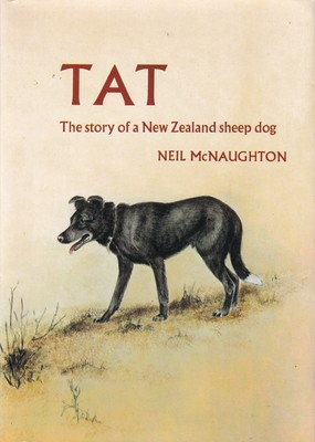 Tat: The Story of a New Zealand Sheep Dog
