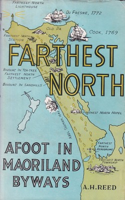 Farthest North: Afoot in Maoriland Byways