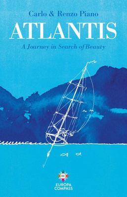 Atlantis - A Journey in Search of Beauty