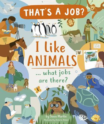 I Like Animals: What Jobs Are There?