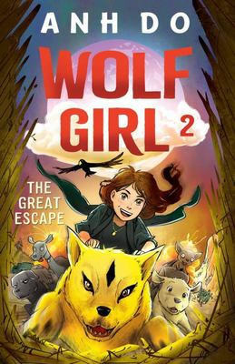 The Great Escape (#2 Wolf Girl)