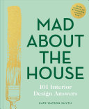 Mad about the House: the Practical Stuff