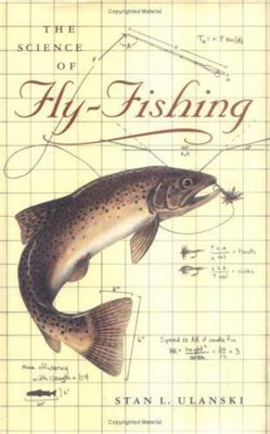 The Science of Fly-Fishing