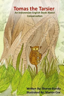 Tomas the Tarsier - An English and Indonesian Bilingual Book