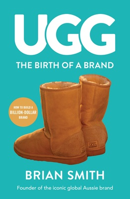 UGG : The Birth of a Brand