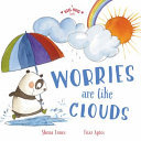 Worries Are Like Clouds (A Big Hug Book)