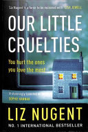 Our Little Cruelties