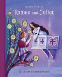 Classic Stories Romeo and Juliet - Romeo and Juliet