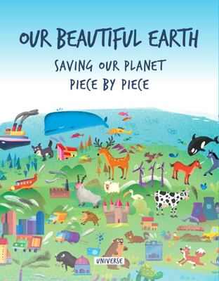 Our Beautiful Earth: Saving Our Planet Piece by Piece Puzzle