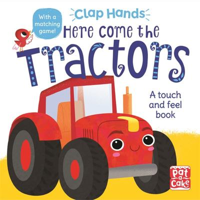 Here Come the Tractors (Clap Hands)