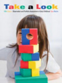 Take a Look - Observation and Portfolio Assessment in Early Childhood