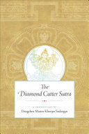 The Diamond Cutter Sutra - A Commentary by Dzogchen Master Khenpo Sodargye