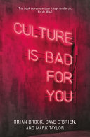 Culture Is Bad for You - Inequality and the Creative Class